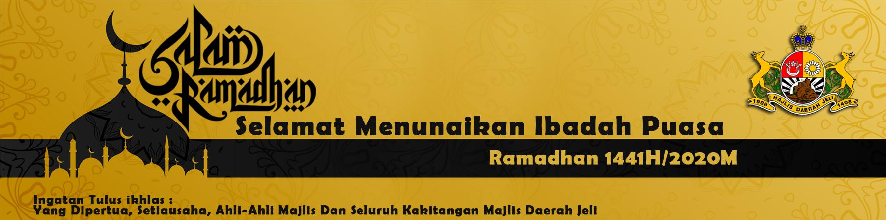SALAM RAMADHAN 1441 HIJRAH / 2020 MASIHI